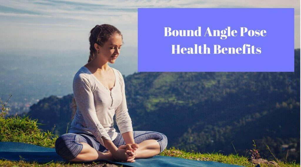 Bound-Angle-Pose-Health-Benefits
